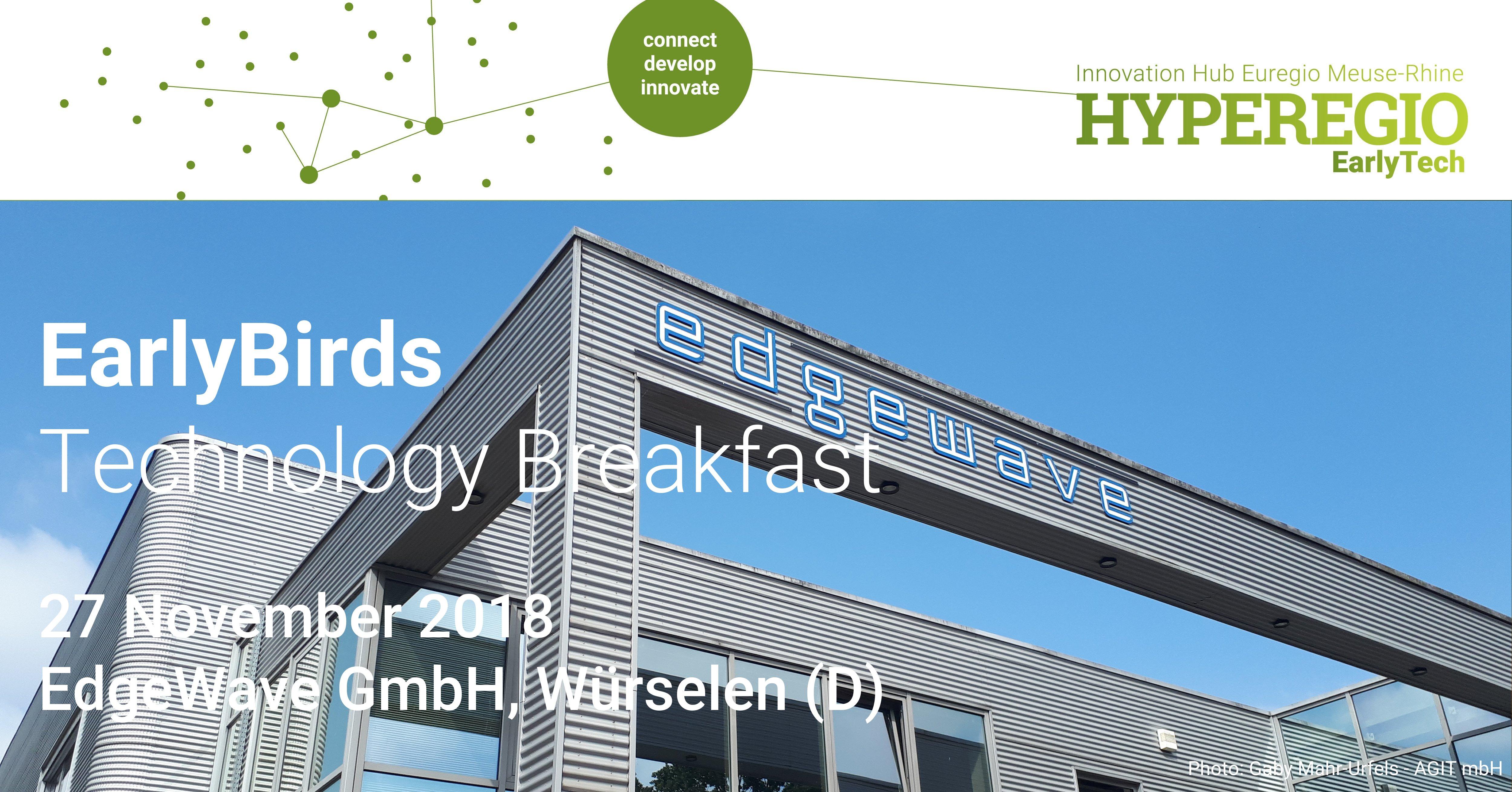 EARLY BIRDS Technology Breakfast in Würselen
