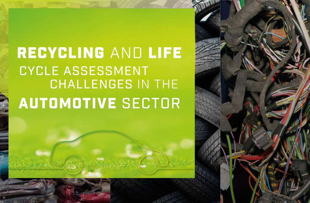 AUTOMOTIVE / RECYCLING AND LCA